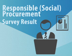 Result of the Survey on Responsible Procurement